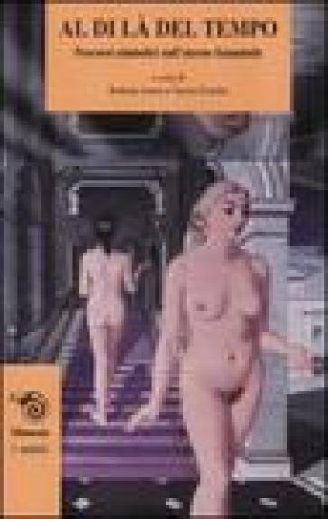 Al di là del tempo. Percorsi simbolici sull'eterno femminile - T. Tonchia | Kritjur.org