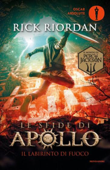 Il labirinto di fuoco. Le sfide di Apollo. 3. - Rick Riordan | Thecosgala.com