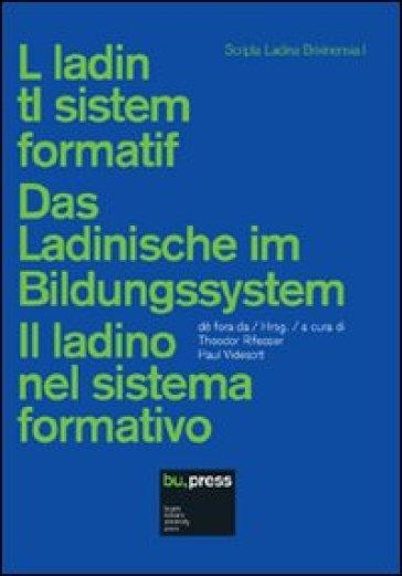 Il ladino del sistema formativo. Ediz. multilingue - T. Rifesser pdf epub