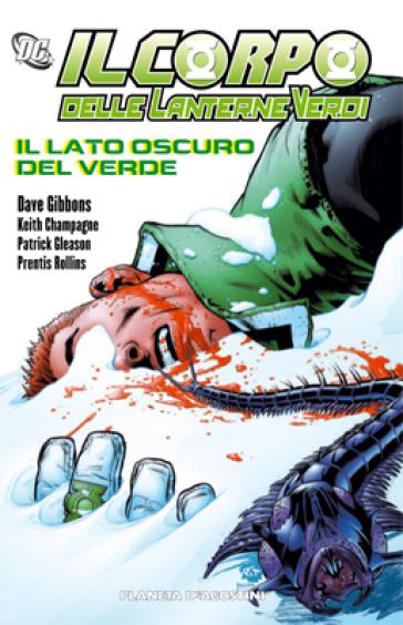 Il lato oscuro del verde. Il corpo delle lanterne verdi. 3. - Dave Gibbons |