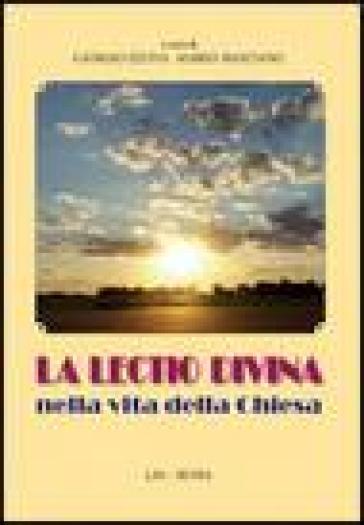 La lectio divina nella vita della Chiesa - M. Maritano |