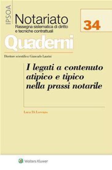 I legati a contenuto atipico e tipico nella prassi notarile - Luca Di Lorenzo   Rochesterscifianimecon.com