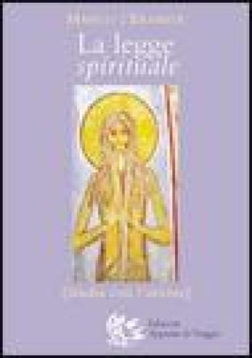 La legge spirituale. Studia con l'azione - Marco l'asceta |