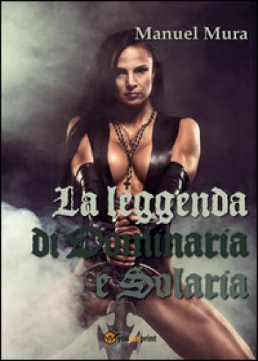 La leggenda di Dominaria e Solaria - Manuel Mura   Thecosgala.com