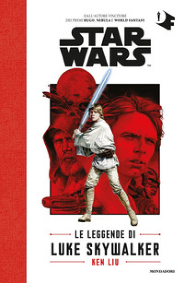 Le leggende di Luke Skywalker. Star Wars - Ken Liu |