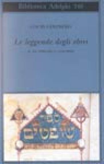 Le leggende degli ebrei. 2: Da Abramo a Giacobbe - Louis Ginzberg  