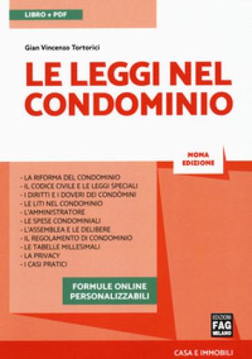 Le leggi nel condominio. Con Contenuto digitale per accesso on line - Gian Vincenzo Tortorici |