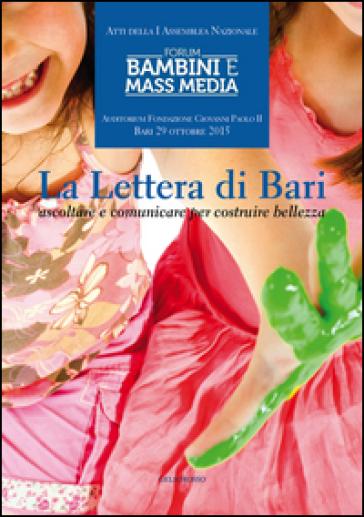 La lettera di Bari. Ascoltare e comunicare per costruire bellezza