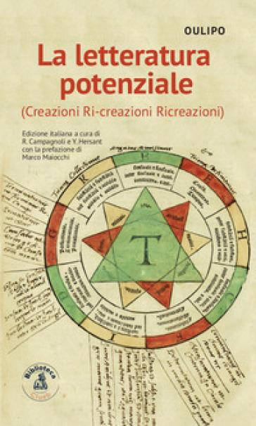 La letteratura potenziale (Creazioni, ri-creazioni, ricreazioni) - Oulipo   Rochesterscifianimecon.com
