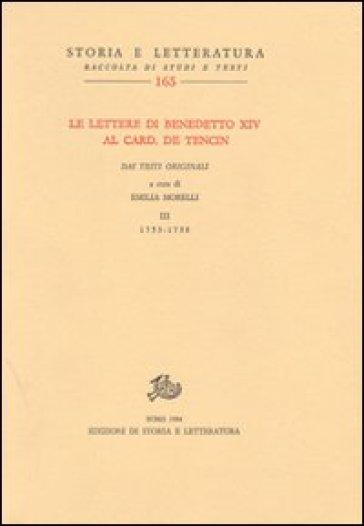 Le lettere di Benedetto XIV al card. De Tencin. Dai testi originali. 3.1753-1758 - Benedetto XIV | Kritjur.org