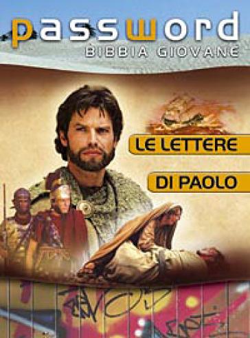 Le lettere di Paolo. Password Bibbia giovane - G. Perego |