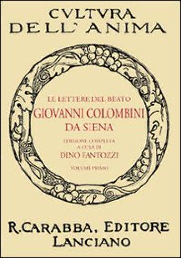Le lettere del beato Giovanni Colombini da Siena. 1. - D. Fantozzi   Jonathanterrington.com