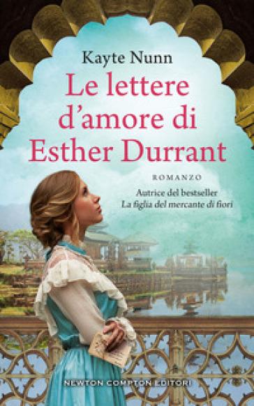 Le lettere d'amore di Esther Durrant - Kayte Nunn |