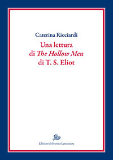 Una lettura di «The hollow men» di T.S. Eliot - Caterina Ricciardi pdf epub