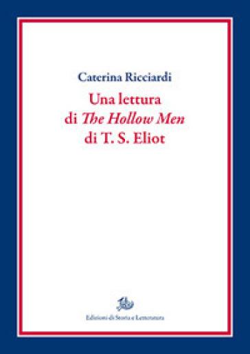 Una lettura di «The hollow men» di T.S. Eliot - Caterina Ricciardi |