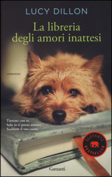 La libreria degli amori inattesi - Lucy Dillon |