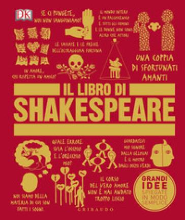 Il libro di Shakespeare. Ediz. a colori - G. Agnoloni |