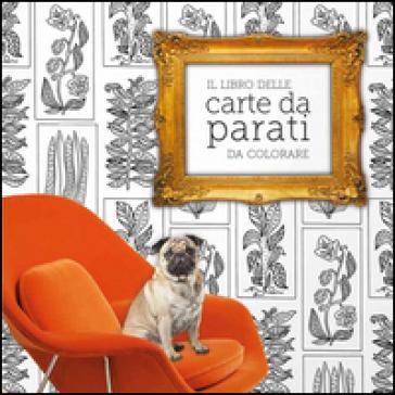 Il libro delle carte da parati da colorare - Natalia Price-Cabrera |