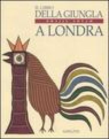 Il libro della giungla a Londra - Bhajju Shyam |