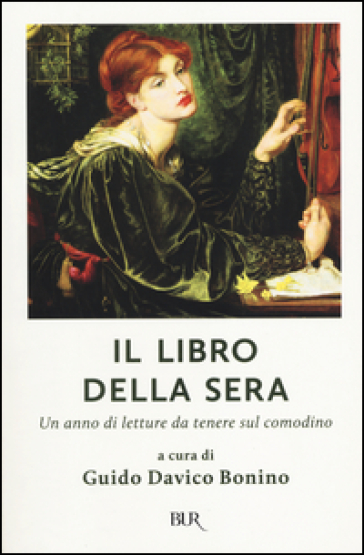 Il libro della sera. Un anno di letture da tenere sul comodino - Guido Davico Bonino | Kritjur.org