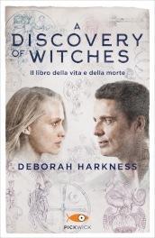 Il libro della vita e della morte. A discovery of witches