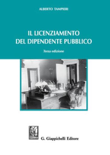 Il licenziamento del dipendente pubblico - Alberto Tampieri | Thecosgala.com