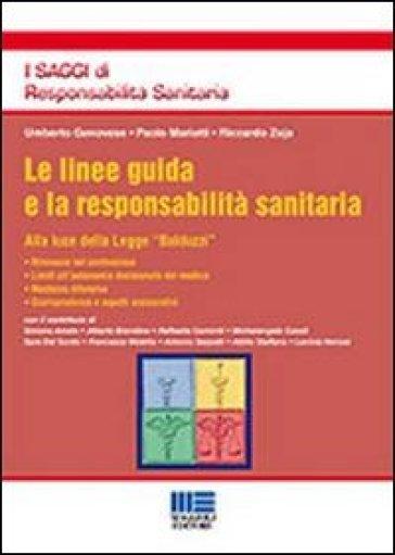 Le linee guida e la responsabilità sanitaria - Umberto Genovese |