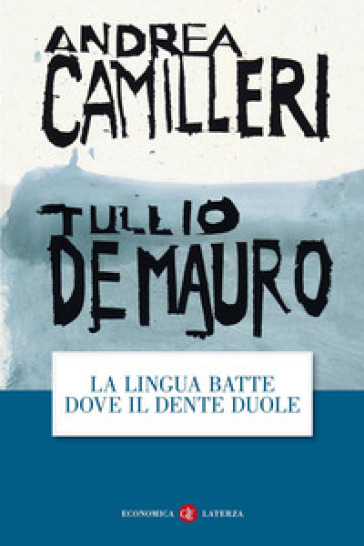 La lingua batte dove il dente duole - Andrea Camilleri   Thecosgala.com