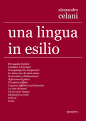 Una lingua in esilio. Ediz. multilingue