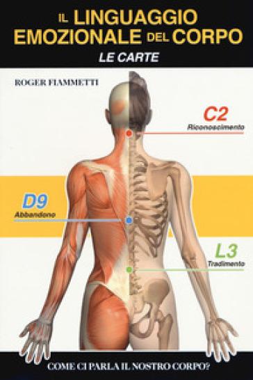 Il linguaggio emozionale del corpo. Con Carte. Con Poster - Roger Fiammetti |