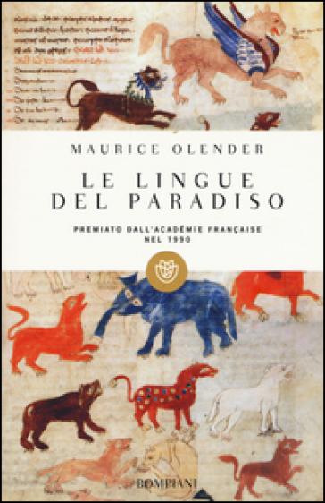 Le lingue del paradiso. Ariani e semiti: una coppia provvidenziale - Maurice Olender |