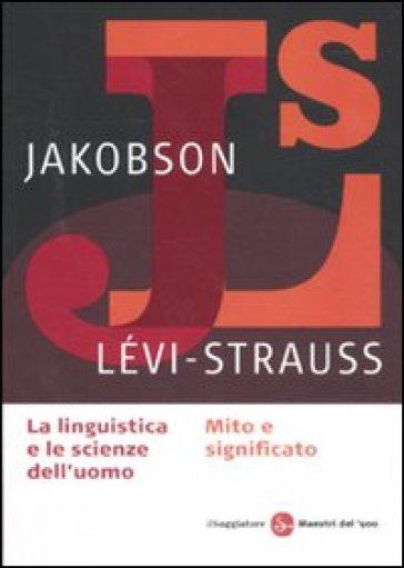 La linguistica e la scienza dell'uomo-Mito e significato - Roman Jakobson   Thecosgala.com