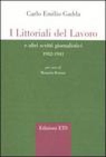 I littorali del lavoro e altri scritti giornalistici 1932-1941 - Carlo Emilio Gadda   Kritjur.org