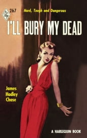 I ll Bury My Dead (Vintage Collection, Book 2)