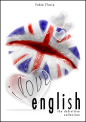 I love english. The definitive collection. L