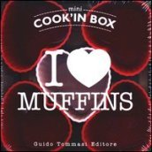 I love muffins. Mini Cook