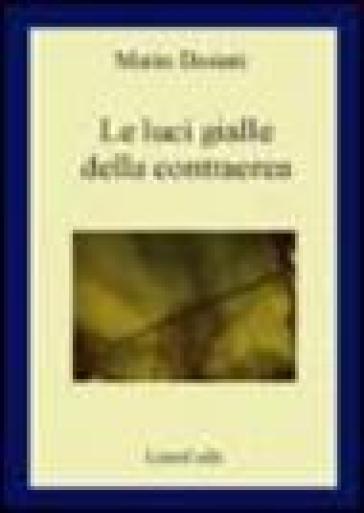 Le luci gialle della contraerea - Mario Desiati  