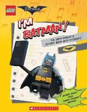 I m Batman! the Dark Knight s Activity Book with Stickers (the Lego Batman Movie)