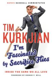 I m Fascinated by Sacrifice Flies