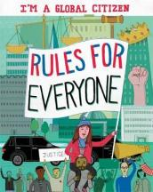 I m a Global Citizen: Rules for Everyone