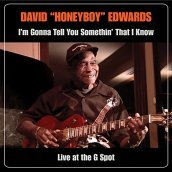 I m Gonna Tell You Somethin  That I Know: Live At The G Spot