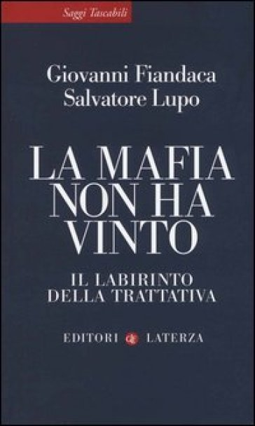 La mafia non ha vinto. Il labirinto della trattativa - Giovanni Fiandaca pdf epub