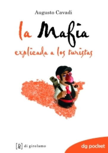 La mafia spiegata ai turisti. Ediz. spagnola - Augusto Cavadi  