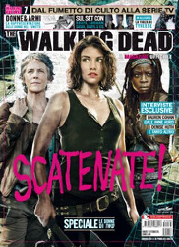 Il magazine ufficiale. The walking dead. 7.