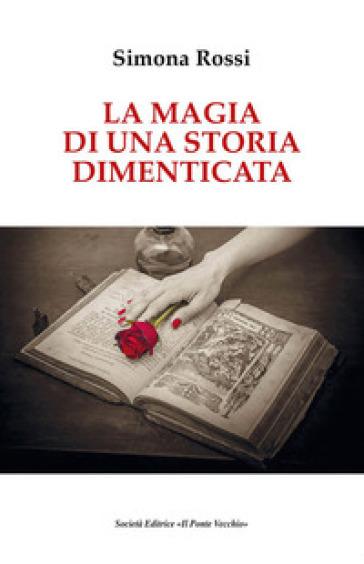 La magia di una storia dimenticata - Simona Rossi   Jonathanterrington.com