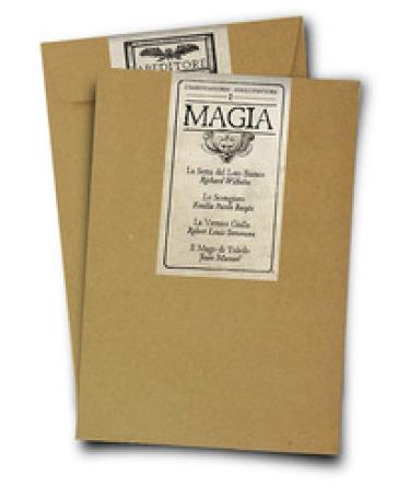 La magia: La setta del Loto Bianco-Lo scongiuro-La vernice gialla-Il mago di Toledo - Richard Wilhelm | Rochesterscifianimecon.com