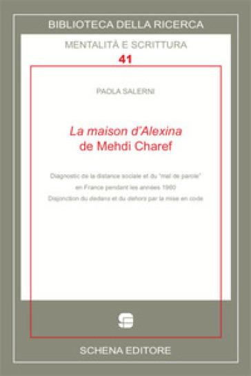 La maison d'Alexina de Mehdi Charef. Diagnostic de la distance sociale et du