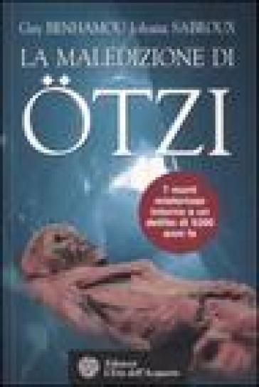 La maledizione di Otzi, la mummia dei ghiacci - Johana Sabroux | Rochesterscifianimecon.com