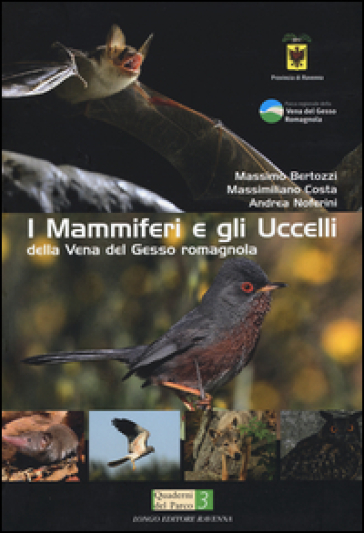 I mammiferi e gli uccelli della vena del Gesso romagnola - Massimo Bertozzi | Rochesterscifianimecon.com