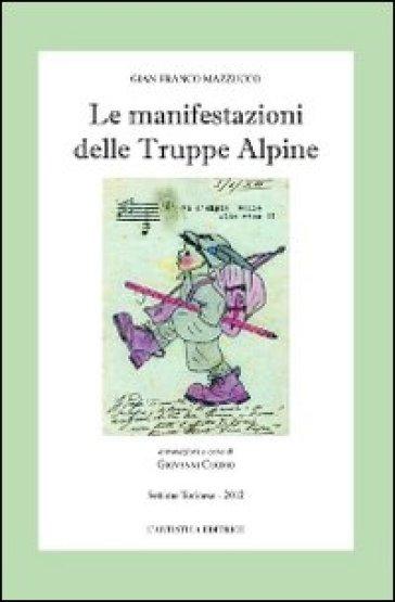 Le manifestazioni delle truppe alpine - Gianfranco Mazzucco  